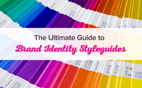 Brand Identity Styleguides - The Ultimate Guide | Web Design | Scoop.it