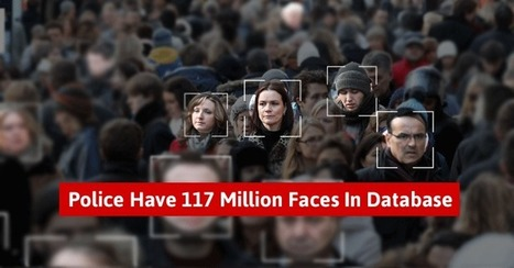 #US #Police Scan 117 Million Driving Licence Photos for Face Recognition Database | USA the second nazi empire | Scoop.it