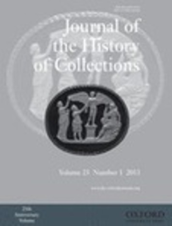 From the 'Journal of the History of Collections' March 2013 | Antiques & Vintage Collectibles | Scoop.it