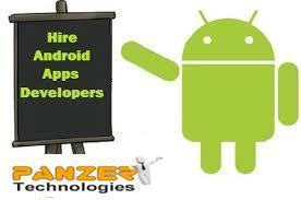 Hire Android Developer from Panzer Technologies | Android Application Development in India | Scoop.it