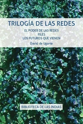 Trilogía de las redes, de David de Ugarte | educacion-y-ntics | Scoop.it