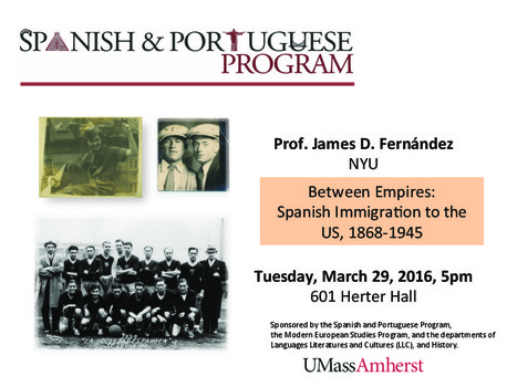 Professor James D. Fernández to present at U Mass on March 29th  | The UMass Amherst Spanish & Portuguese Program Newsletter | Scoop.it