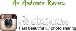 Get Your Instagram App For Your  Android Phone or Tablet - An Androite Review | AndroidTuition | Scoop.it