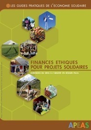 Finances éthiques pour projets solidaires - APEAS | Je, tu, il... nous ! | Scoop.it