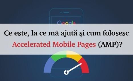 Ce este, la ce mă ajută și cum folosesc Accelerated Mobile Pages (AMP)? | SEO Corner | Scoop.it
