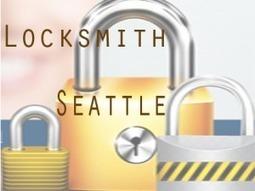 Get Information On Locksmith Seattle WA Servic | Business | Scoop.it