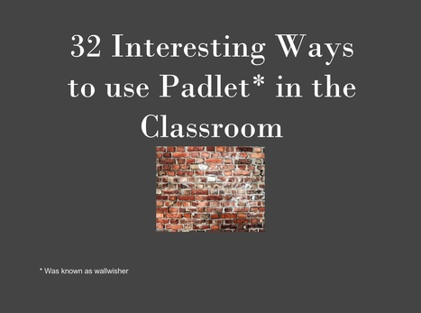 32 Interesting Ways to Use Padlet in the Classroom - Google Drive   eLearning by doing   Scoop.it