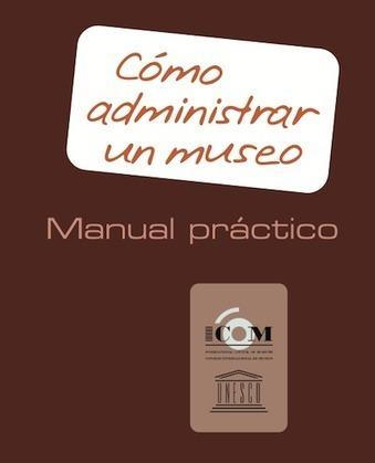 Manual práctico de gestión de museos | Bibliopos: Bibliotecas y Oposiciones | Educacion, ecologia y TIC | Scoop.it