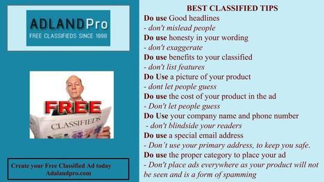 Free Classified Advertising tips - Adlandpro Community Blogs | Adlandpro talking about Social-Marketing-Blogging | Scoop.it