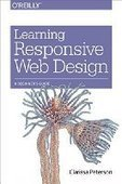Learning Responsive Web Design: A Beginner's Guide - PDF Free Download - Fox eBook | IT Books Free Share | Scoop.it