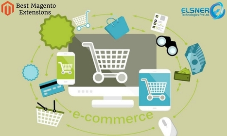 Best Magento Extensions To Help Your E-Commerce Business Friendly Websites | Elsner | Magento Developers | Scoop.it