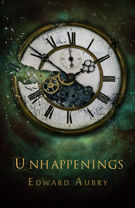 Edward Aubry: UnHappenings | A Day Job and a Dream | Scoop.it
