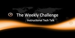 Challenge #2 - Participate in a Twitter Chat - Instructional Tech Talk | I'm Bringing Techy Back | Scoop.it