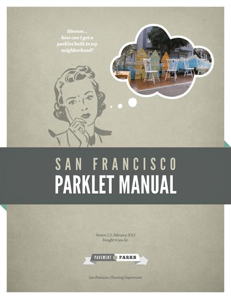 Pavement to Parks: Plazas & Public Space | Urban Choreography | Scoop.it
