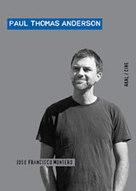 Paul Thomas Anderson - miradas de cine nº 117, diciembre 2011 | Autores de cine | Scoop.it