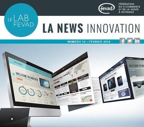 Le Lab   n°12   Février 2016   L'expérience de l'utilisateur (UX) un facteur clé de différenciation - FEVAD   UX   Scoop.it