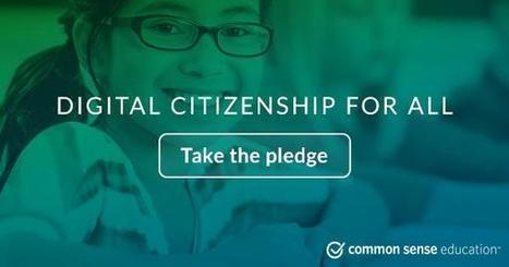 Digital Citizenship for All - Common Sense Media (U.S. - Take the Pledge for your class) | Digital Culture | Scoop.it