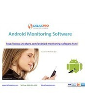 Android Monitoring Software | Sneakpro.com | Scoop.it