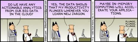 Dilbert Daily Strip - Big Data in the Cloud | fun for geeks | Scoop.it