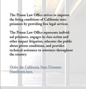Prison Law Office - Protecting the Constitutional Rights of California Prisoners | Stop Mass Incarceration and Wrongful Convictions | Scoop.it