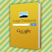 Use Image Searches Like a Thesaurus to Overcome Your Creative Blocks | Learning Technology News | Scoop.it
