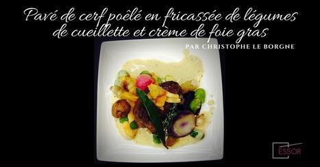 Pavé de cerf poêlé en fricassée de légumes de cueillette | Cuisine et cuisiniers | Scoop.it