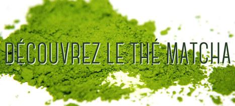Le thé Matcha, un concentré d'antioxydants - Equitalgue | Spiruline solidaire et équitable | Scoop.it