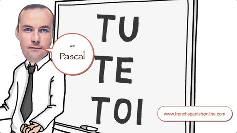 Tu, Te, Toi in French | Learn French online | Scoop.it