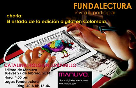 El libro digital interactivo, un futuro prometedor (Fundalectura, Colombia) | Noticias y comentarios de actualidad sobre el libro electrónico. Documenta 46 | Scoop.it