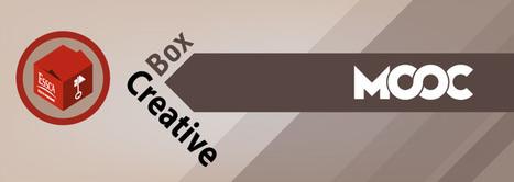 Ouverture du Mooc Creative Box, lundi 28 septembre 2015 | Actualités ESSCA | Scoop.it