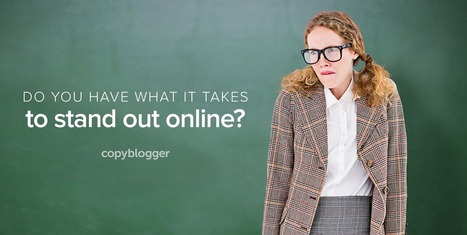 Are You Fascinating Enough to Be a Content Marketer? - Copyblogger - | Digital Brand Marketing | Scoop.it