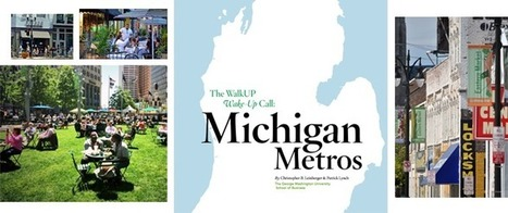 "Introducing ""The WalkUP Wake-Up Call: Michigan Metros"" 