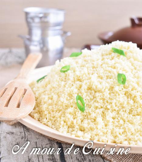 Cuisson du couscous a la vapeur - Amour de cuisine | Cuisine Algerienne, cuisine marocaine, cuisine tunisienne, cuisine indienne | Scoop.it