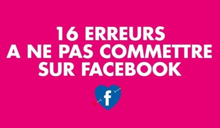 [Infographie] Les 16 erreurs à ne pas commettre sur Facebook | TIC et TICE mais... en français | Scoop.it