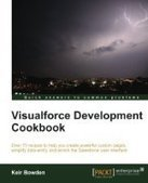 Visualforce Development Cookbook - PDF Free Download - Fox eBook | Apex | Scoop.it