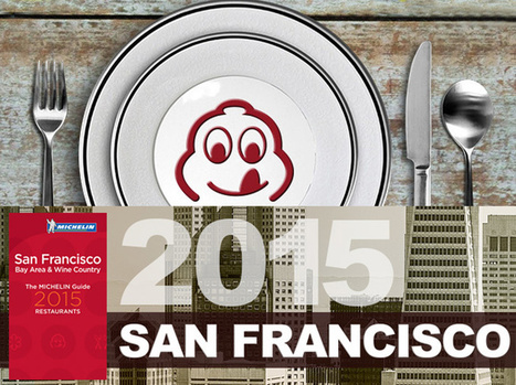 Michelin Stars 2015 Announced for Bay Area Restaurants | BiteClub Wine Country Dining | Real Estate FrontLines by Homestretch Properties | Scoop.it