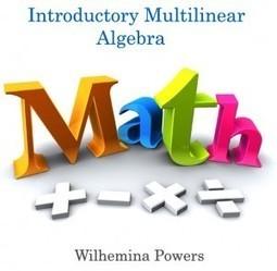 Introductory Multilinear Algebra   E-books on Mathematics   E-Books India   Scoop.it