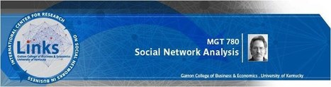 Social Network Analysis, a Ph.D. level course | Social Network Analysis | Scoop.it