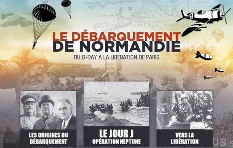 Le débarquement de Normandie : du D-Day à la libération de Paris | Des jeux autorisés au CDI | Scoop.it
