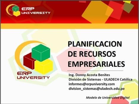 ERP-University: La mejor opción para instalar un modelo de calidad en su universidad - RedDOLAC - Red de Docentes de América Latina y del Caribe - | Opensource (Free or Open Code) | Scoop.it