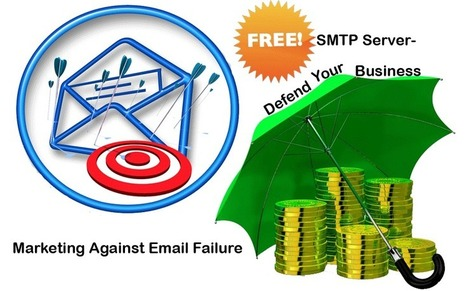 Free SMTP Server- Defend Your Business Marketing Against Email Failure | email marketing & social media | Scoop.it
