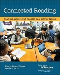 Review of Connected Reading: Teaching Adolescent Readers in a Digital World | Oakland Schools Literacy | AdLit | Scoop.it