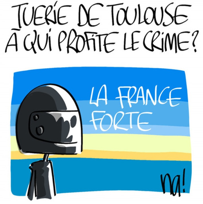 Tuerie de Toulouse, à qui profite le crime ? | Baie d'humour | Scoop.it