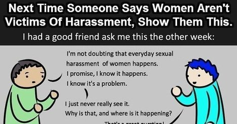 Next Time Someone Says Women Aren't Victims Of Harassment, Show Them This. | eMotion | Scoop.it