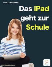 """Unser Buch: """"Das iPad geht zur Schule""""   iPad-Schule   Scoop.it"""