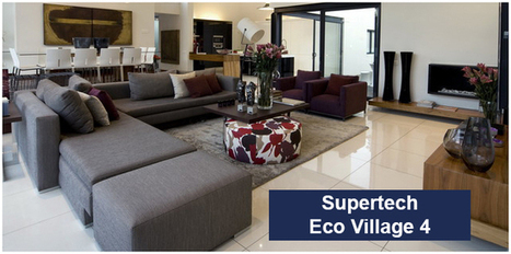 Supertech Eco Village 4 Price List, Noida Extension | Supertech Eco Village 4 | Scoop.it