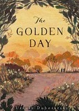 The Golden Day by Ursula Dubosarsky | Great Middle School Books | Scoop.it