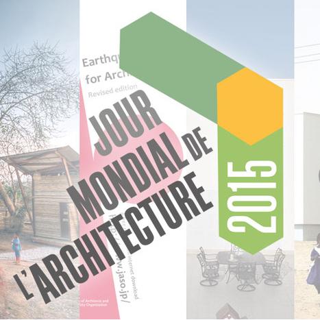 """""""Jour mondial de l'architecture 2015 sur le thème du climat """"- Architectes.org   Architecture Organique   Scoop.it"""