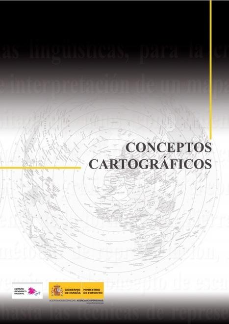 Conceptos Cartográficos | Pasión por la Geoinformación | Scoop.it