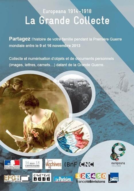 Participer à la grande collecte du 9 au 16 novembre 2013 relatifs à la Grande Guerre | | CDI RAISMES - MA | Scoop.it
